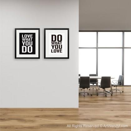 """Framed Art Print """"Love What You Do"""""""