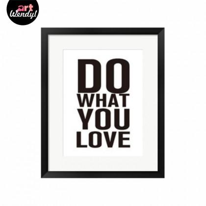 """Framed Art Print """"Do What You Love"""""""